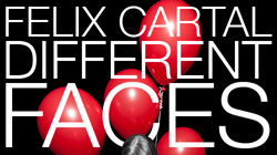 "Felix Cartal - ""Different Faces"" - Out Now! (Full Album Stream) [News]"