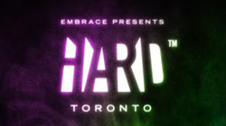 HARD and Embrace Present HARD TORONTO August 4 featuring Justice, M83 [Event]