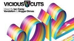 Vicious Cuts 2012 - Mixed by Ian Carey, Vandalism & Angger Dimas Out Now! [News]