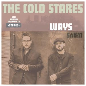 """The Cold Stares - """"Ways Art"""""""