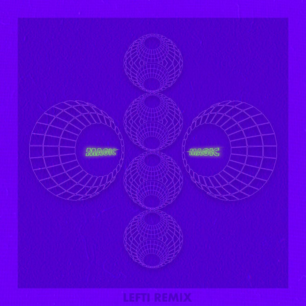 "Artwork for Abc Dialect - ""Magic"" (LEFTI Remix)"